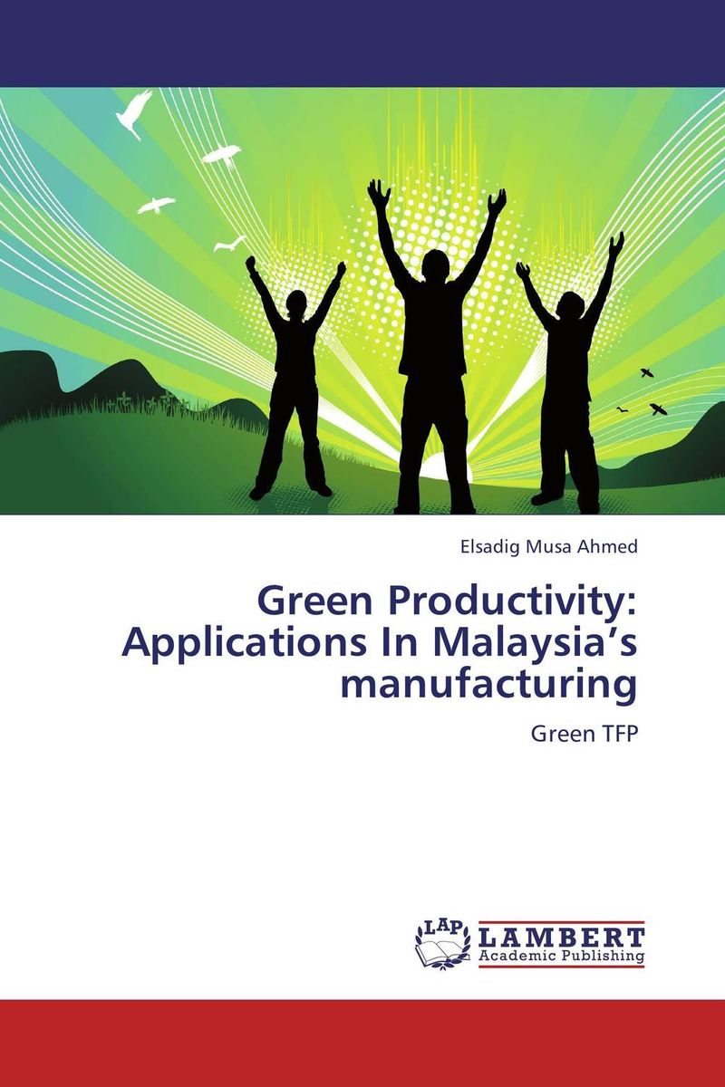 Green Productivity: Applications In Malaysia's manufacturing productivity improvement measures and performance of smes