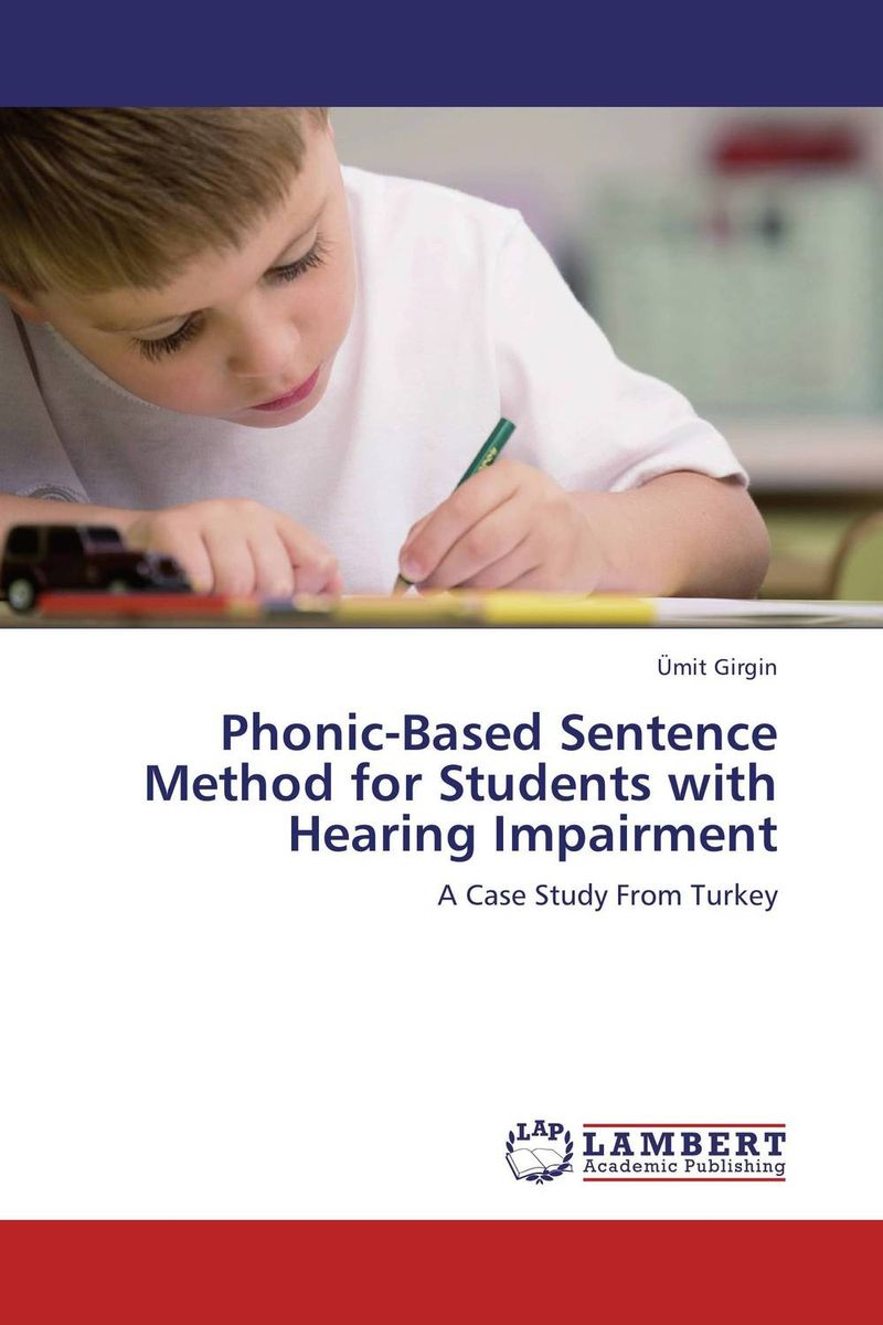 Phonic-Based Sentence Method for Students with Hearing Impairment