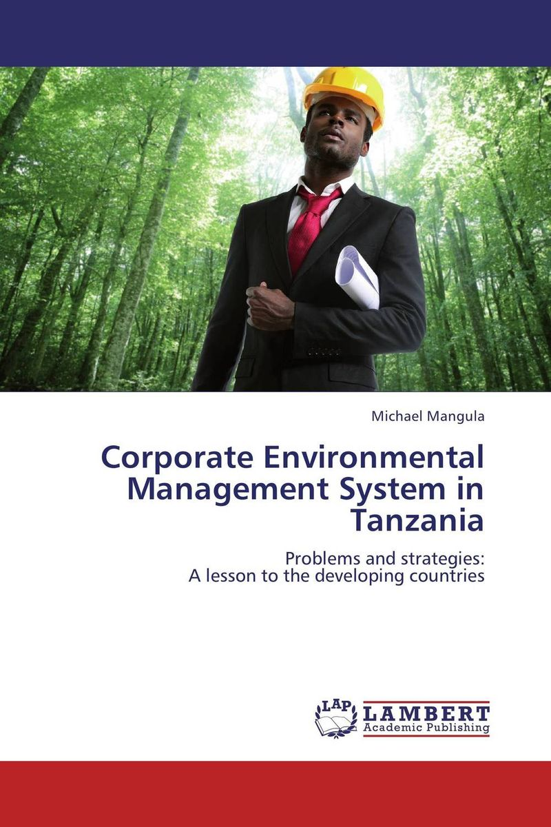 Corporate Environmental Management System in Tanzania srichander ramaswamy managing credit risk in corporate bond portfolios a practitioner s guide