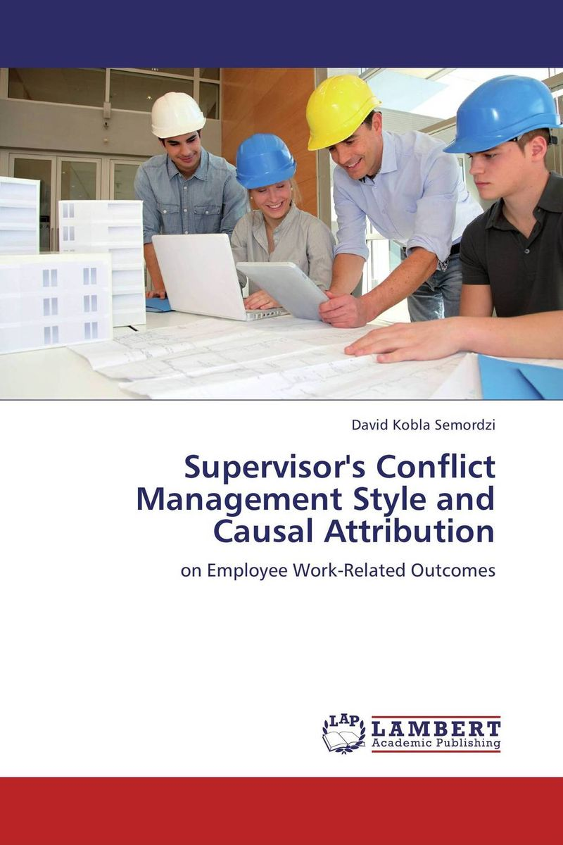 Supervisor's Conflict Management Style and Causal Attribution