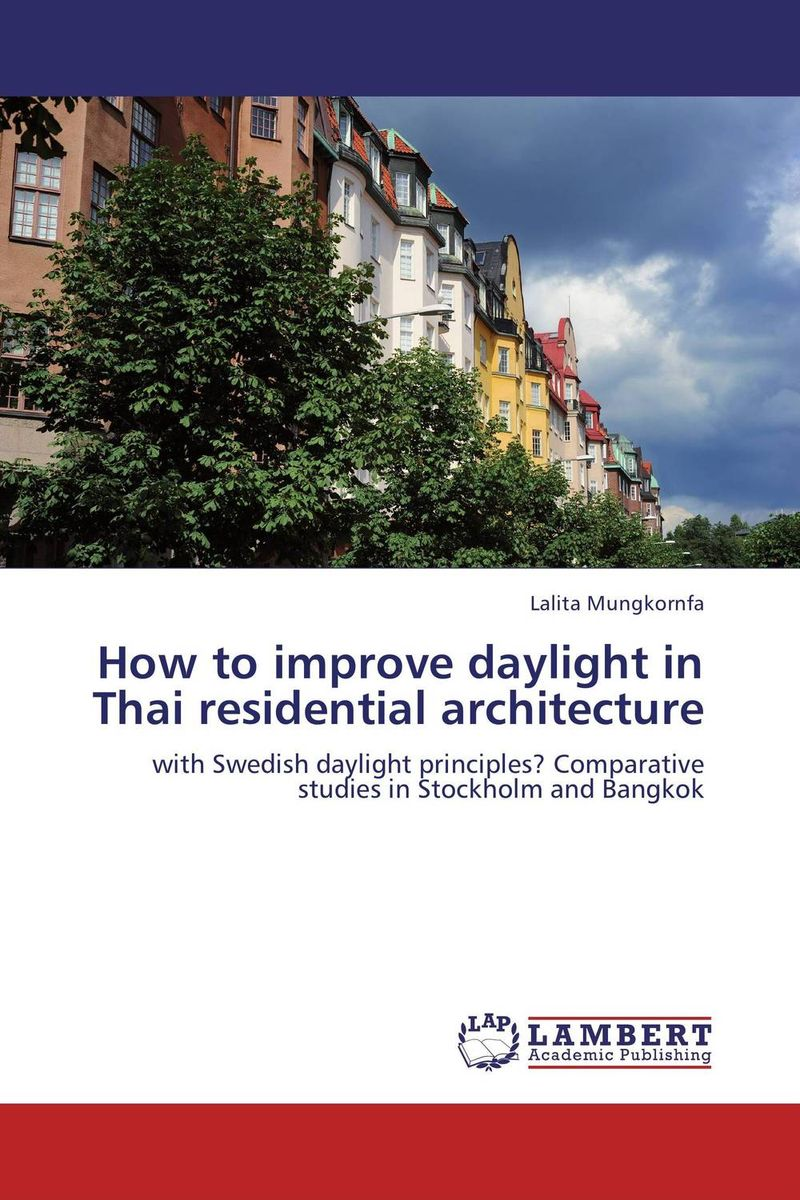 How to improve daylight in Thai residential architecture romy wyllie bertram goodhue – his life and residential architecture
