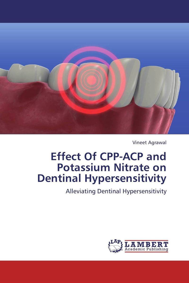 Effect Of CPP-ACP and Potassium Nitrate on Dentinal Hypersensitivity efficacy of cpp acp