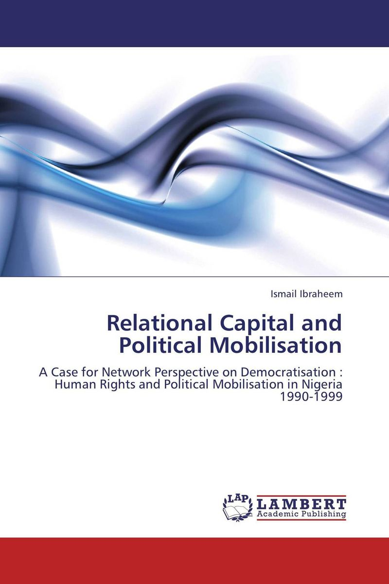 Relational Capital and Political Mobilisation human capital and family size choice