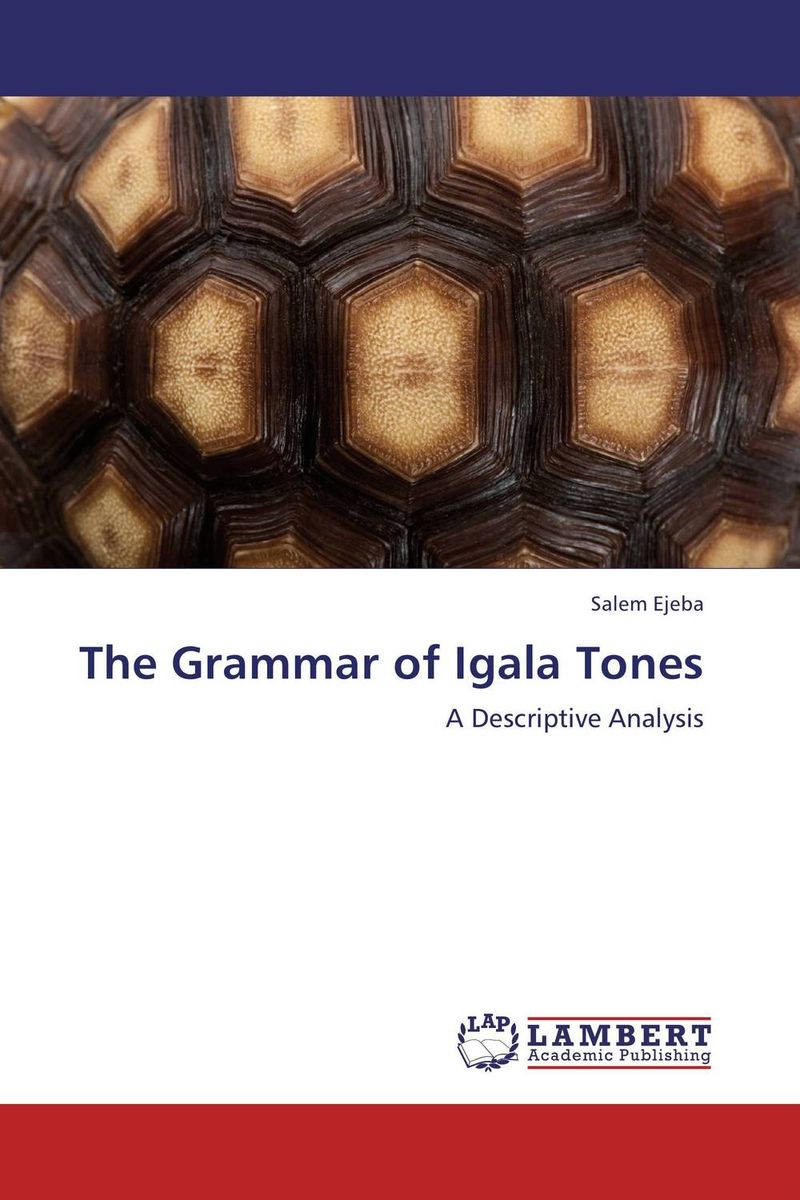 The Grammar of Igala Tones folk media and cultural values among the igala