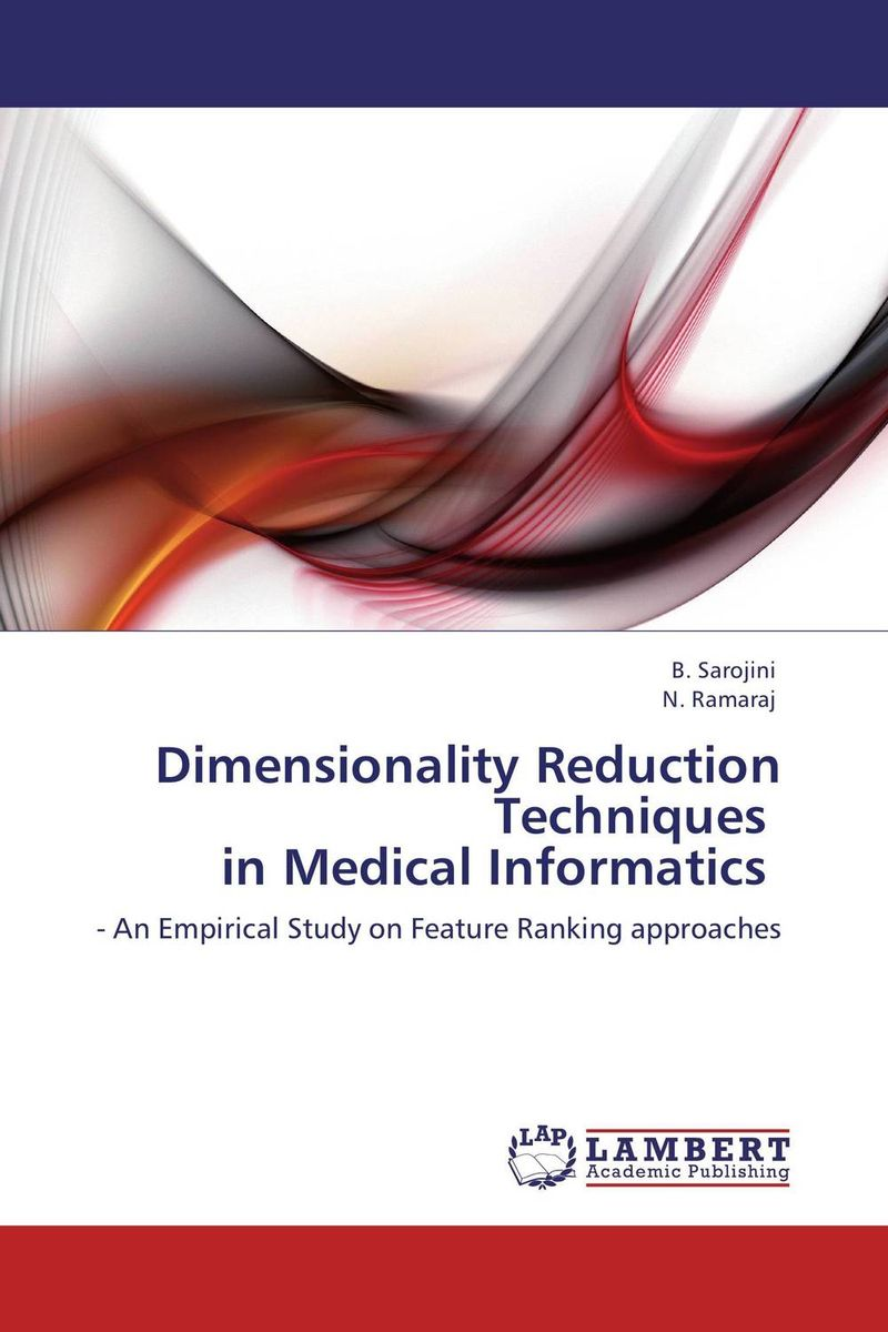 Dimensionality Reduction Techniques   in Medical Informatics correspondence between the attributes of heterogeneous datasets