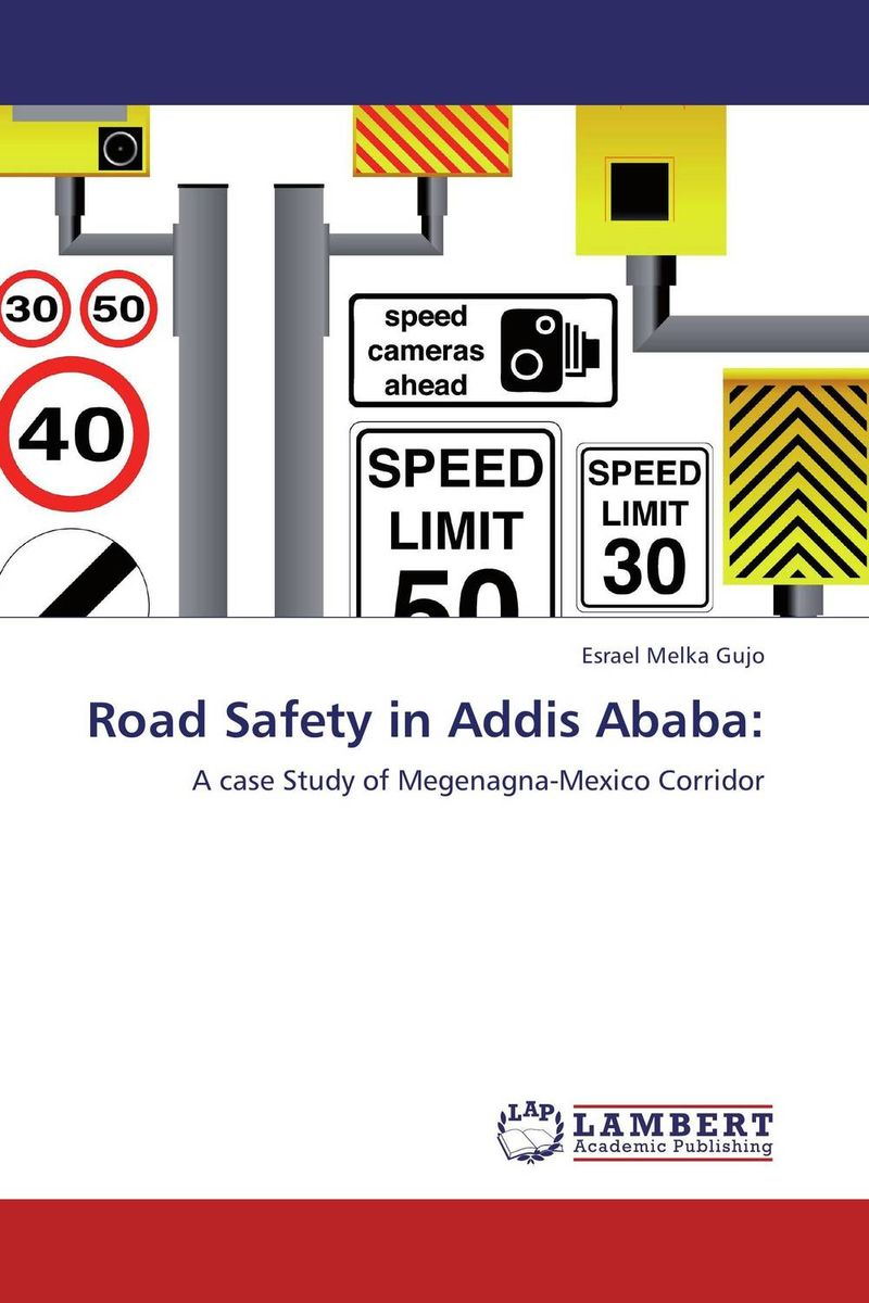 Road Safety in Addis Ababa: road safety in addis ababa