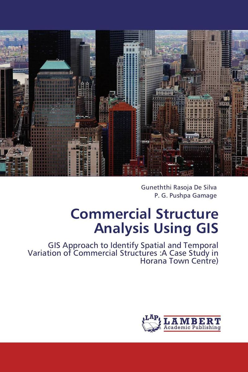 Commercial Structure Analysis Using GIS ozcan esmer information theory entropy and urban spatial structure
