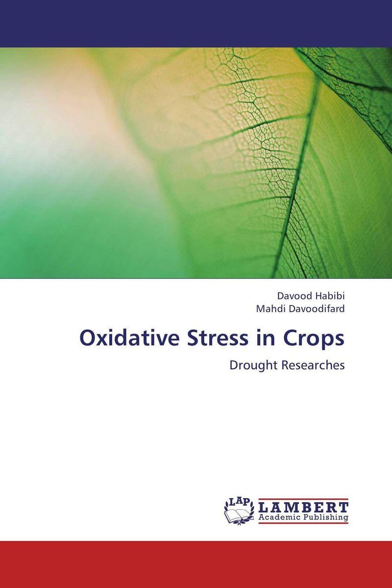Oxidative Stress in Crops