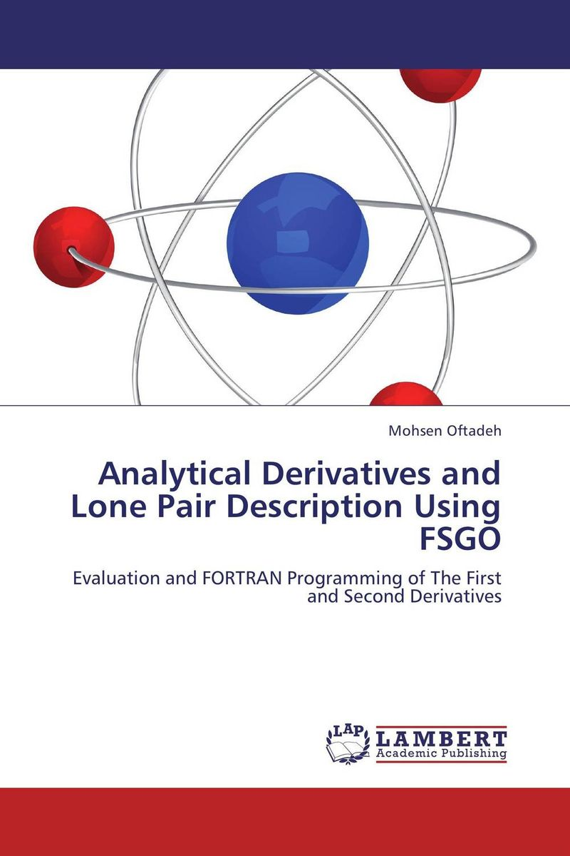 Analytical Derivatives and Lone Pair Description Using FSGO the lone city 1 the jewel