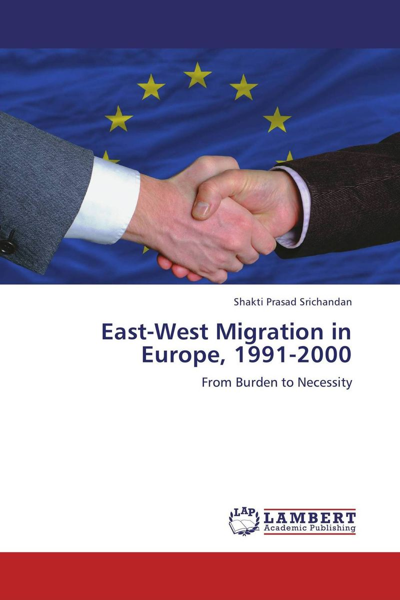 East-West Migration in Europe, 1991-2000 the integration of ethnic kazakh oralmans into kazakh society