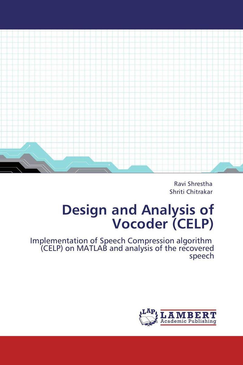Design and Analysis of Vocoder (CELP)