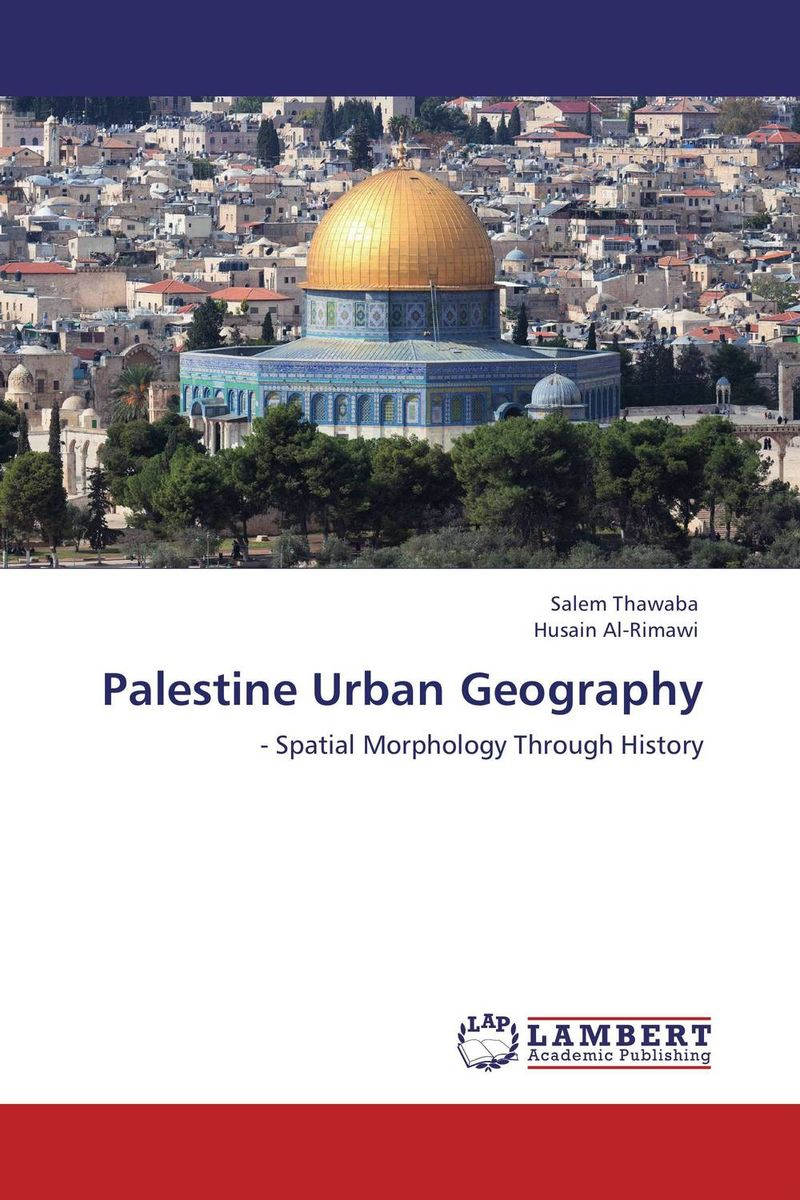 Palestine Urban Geography ozcan esmer information theory entropy and urban spatial structure