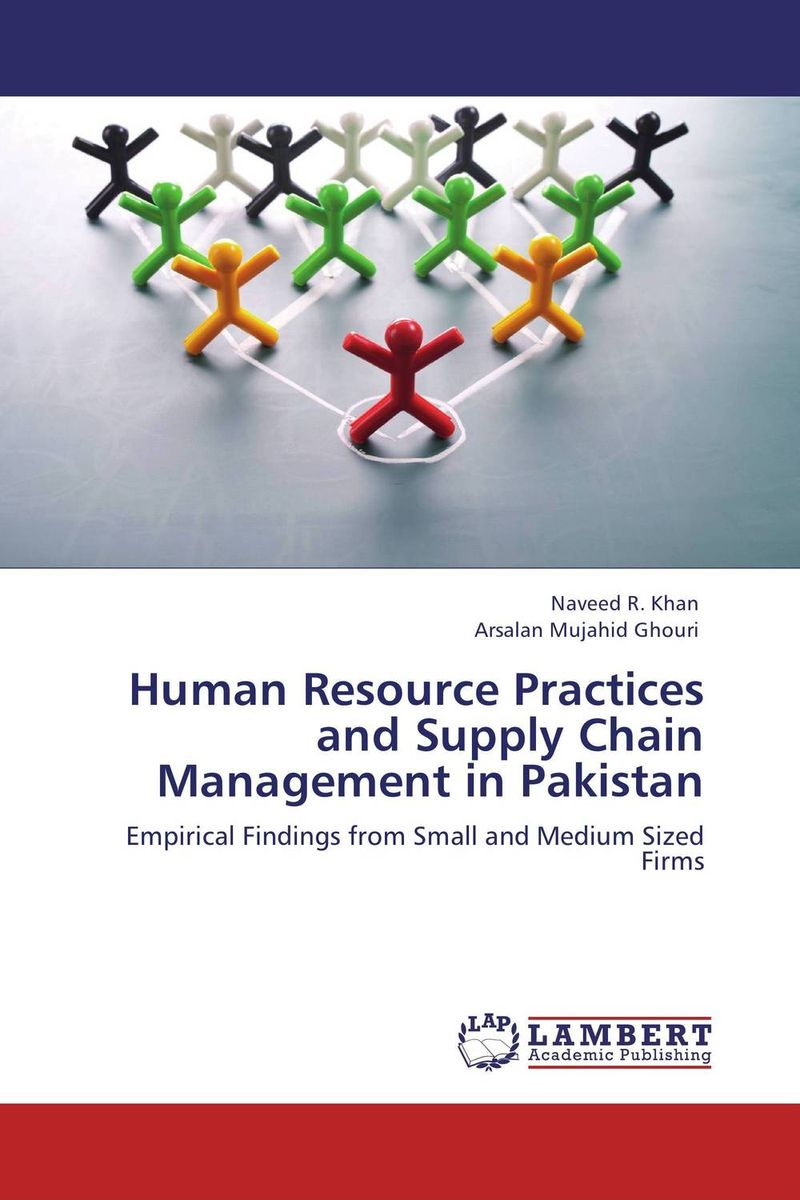 Human Resource Practices and Supply Chain Management in Pakistan dairy supply chain management