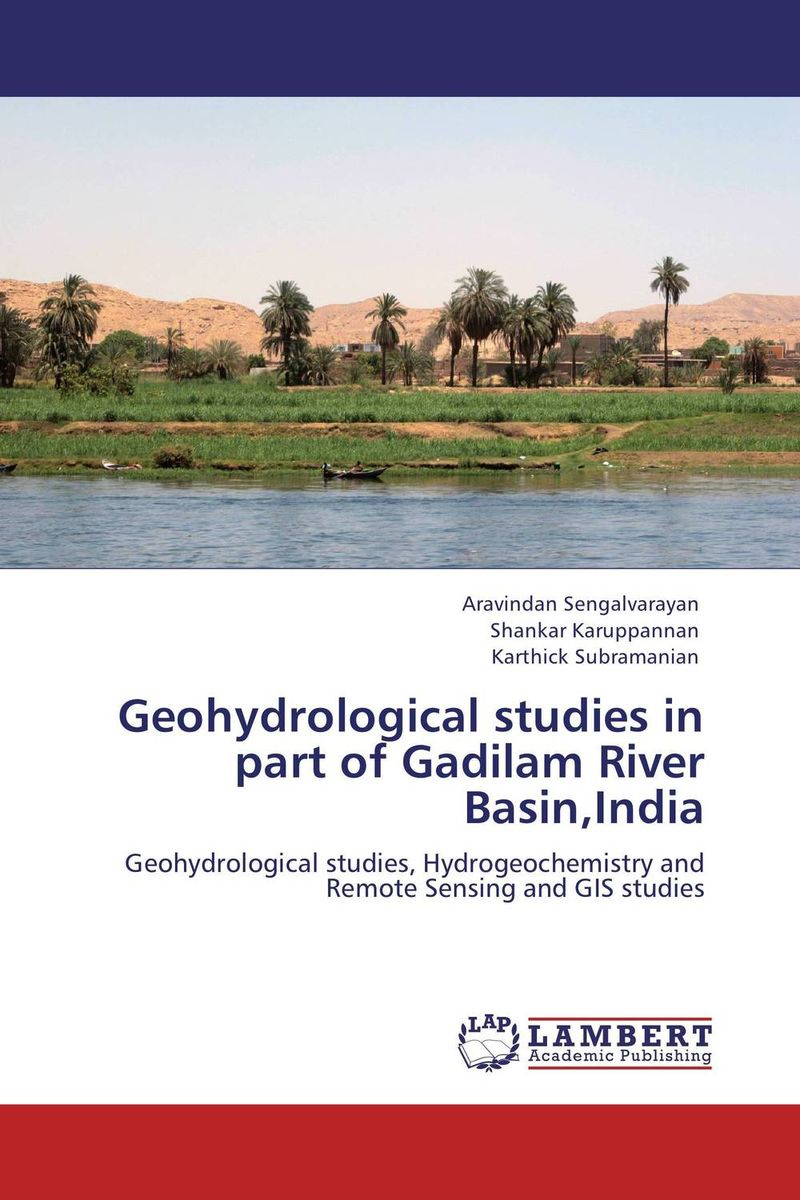Geohydrological studies in part of Gadilam River Basin,India pastoralism and agriculture pennar basin india
