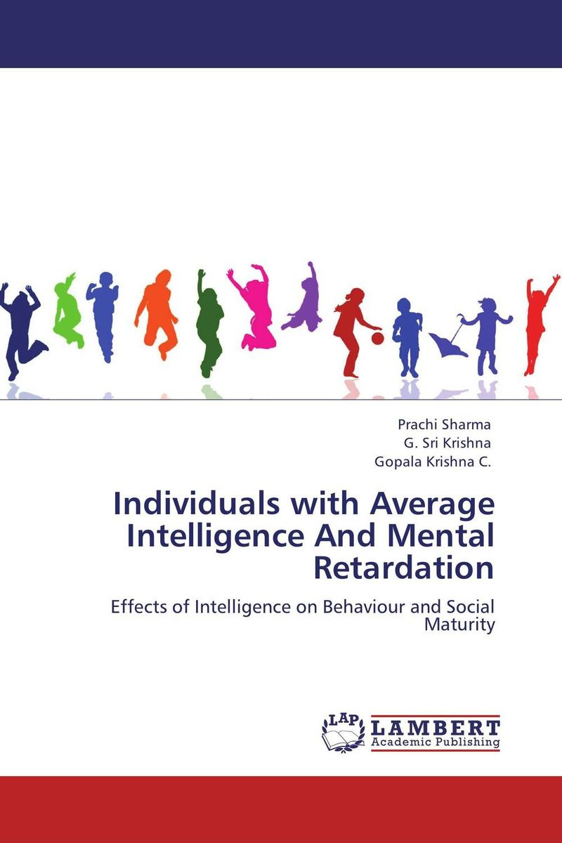 Individuals with Average Intelligence And Mental Retardation practitioner s guide to assessing intelligence and achievement