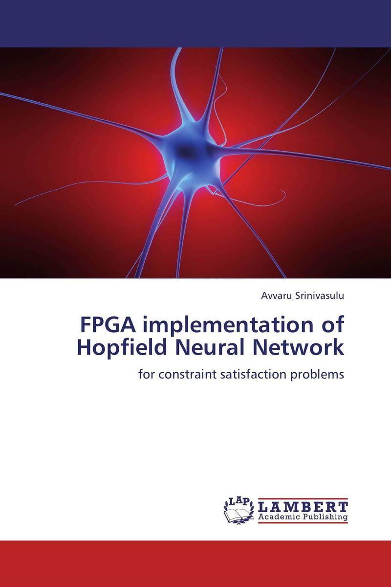 FPGA implementation of Hopfield Neural Network abdulkreem mohameed and ahlam fadhil software hardware design and implementation of jpeg codec on fpga