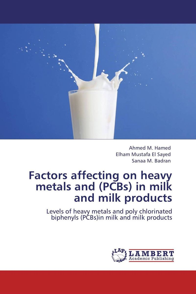 Factors affecting on heavy metals and (PCBs) in milk and milk products цена