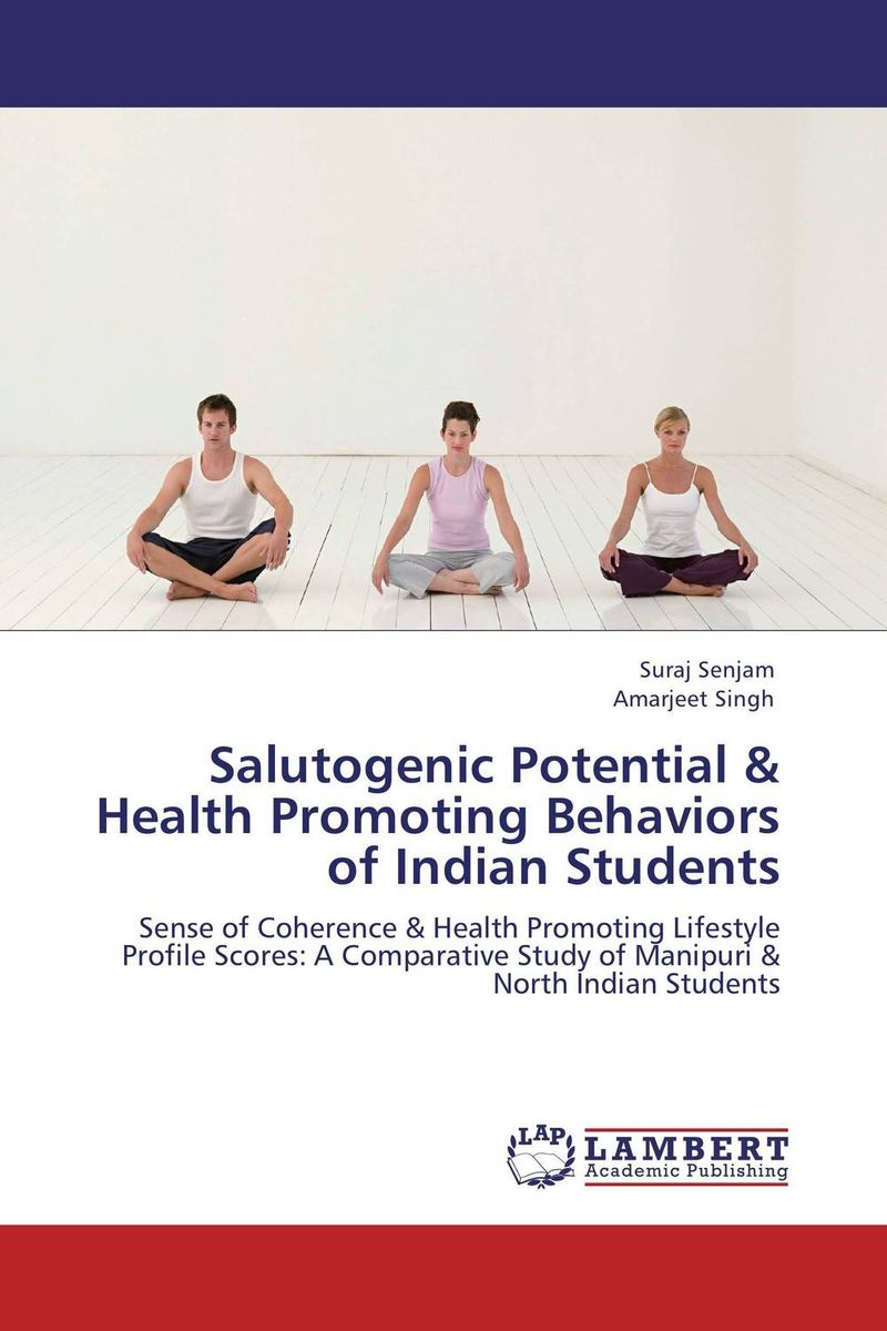 Salutogenic Potential & Health Promoting Behaviors of Indian Students role of school leadership in promoting moral integrity among students