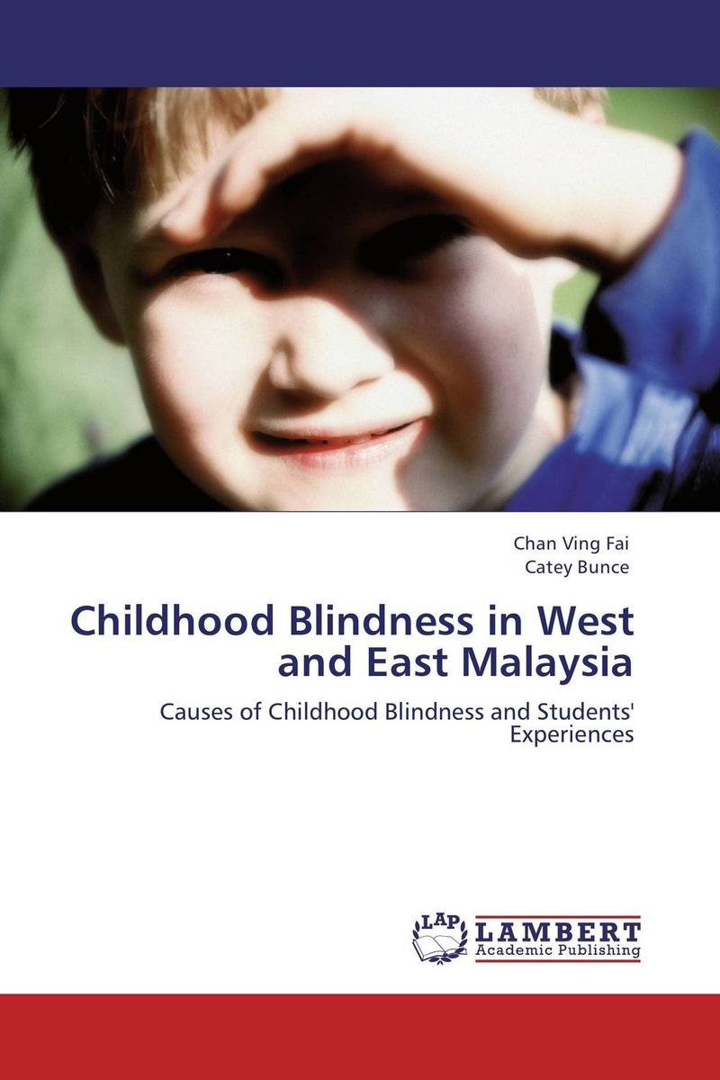 Childhood Blindness in West and East Malaysia dorothy west the richer the poorer