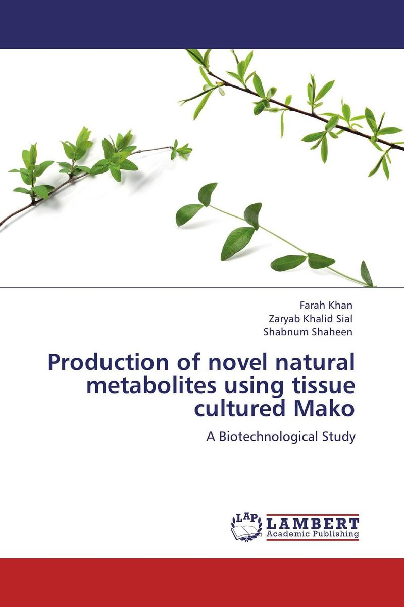 Production of novel natural metabolites using tissue cultured Mako the lonely polygamist – a novel