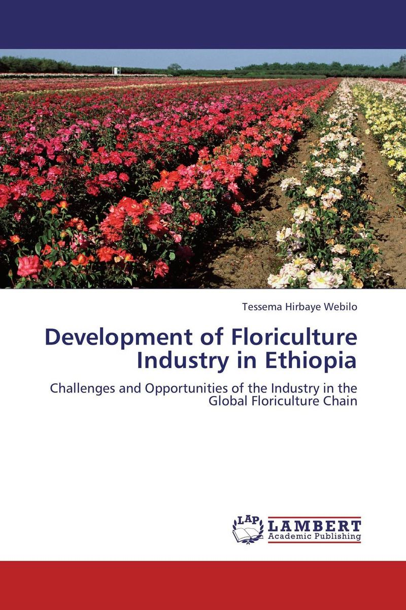 Фото Development of Floriculture Industry in Ethiopia the impacts of partnership on global value chain and suppliers
