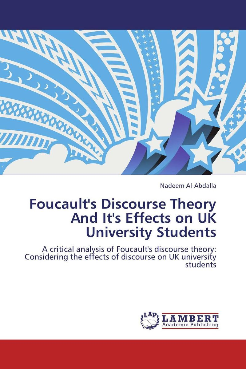 Foucault's Discourse Theory And It's Effects on UK University Students the role of writing in undergraduate design education in the uk