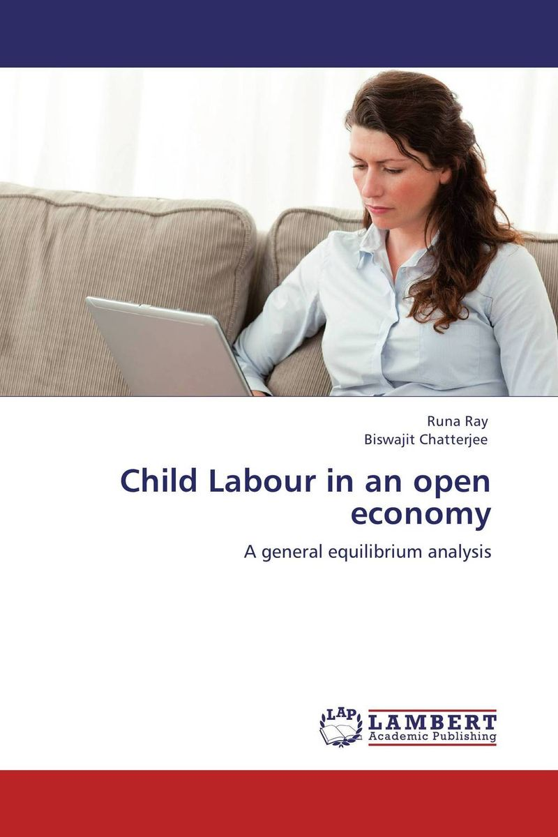 Child Labour in an open economy i manev social capital and strategy effectiveness an empirical study of entrepreneurial ventures in a transition economy