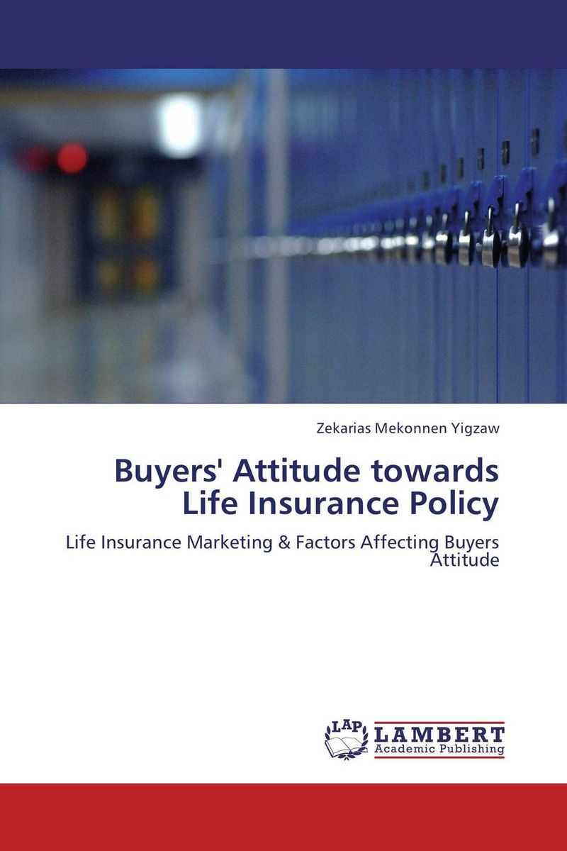 Buyers' Attitude towards Life Insurance Policy attitude towards the contemporary language policy of ethiopia