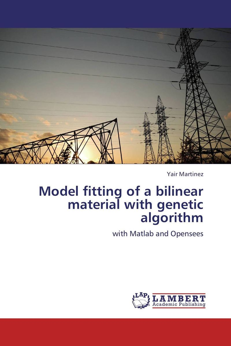 Model fitting of a bilinear material with genetic algorithm a genetic algorithm for vlsi floorplanning
