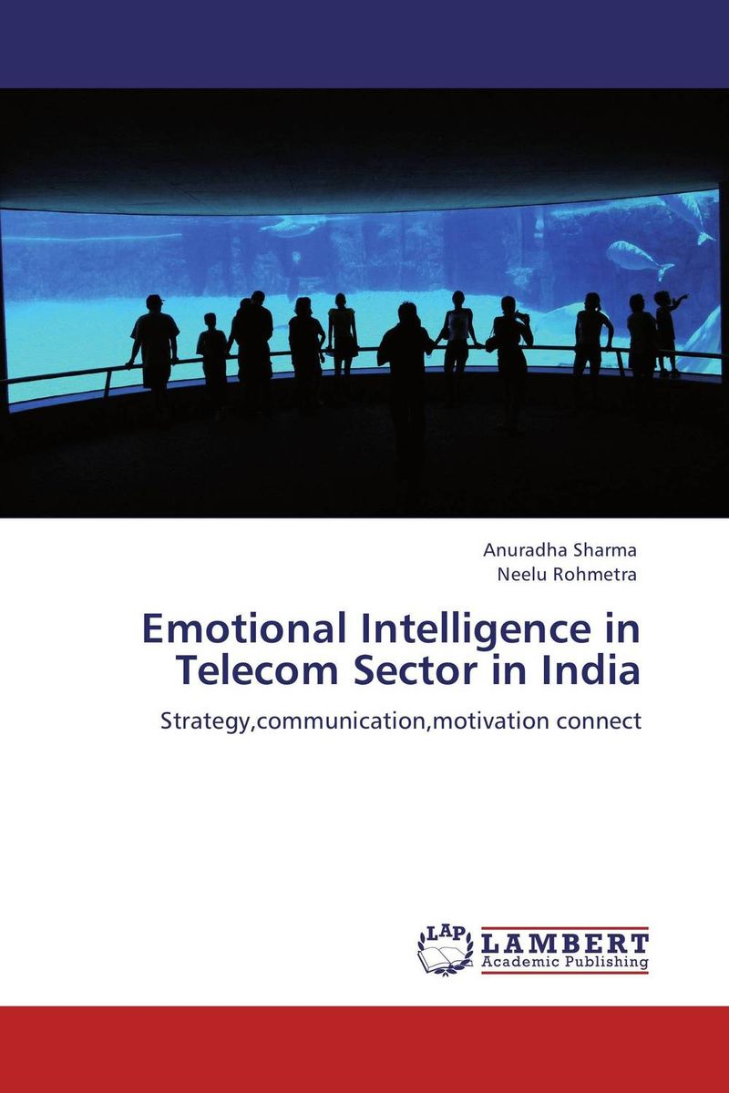 Emotional Intelligence in Telecom Sector in India practitioner s guide to assessing intelligence and achievement