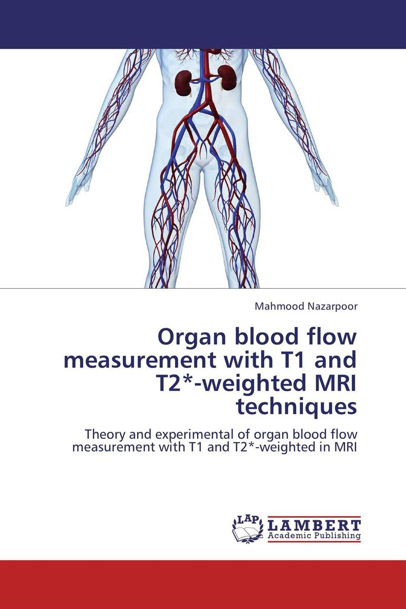 Organ blood flow measurement with T1 and T2*-weighted MRI techniques clinical pathway for postoperative organ transplants
