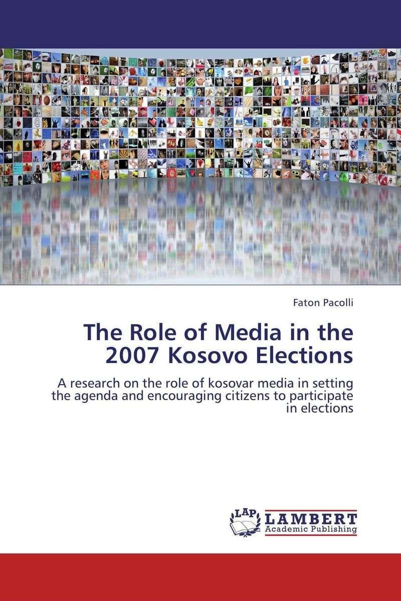 The Role of Media in the 2007 Kosovo Elections folk media and cultural values among the igala