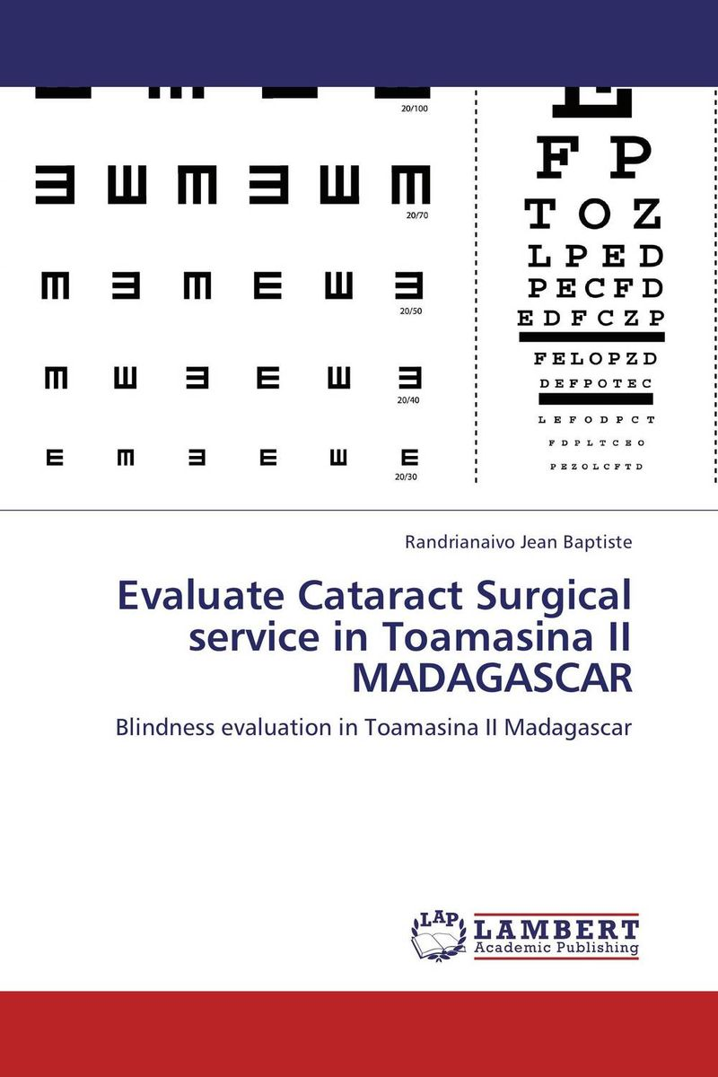 Evaluate Cataract Surgical service in Toamasina II MADAGASCAR yahia tahir environmental archaeology of the nile third cataract