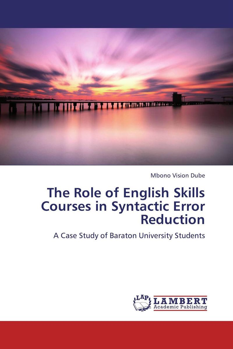 The Role of English Skills Courses in Syntactic Error Reduction error analysis in spoken english phonological