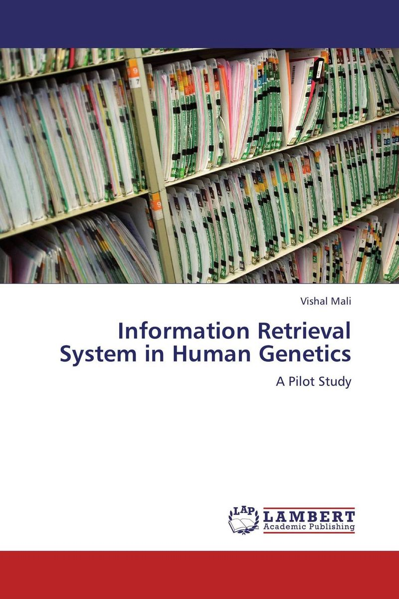 Information Retrieval System in Human Genetics fuzzy logic based information retrieval system