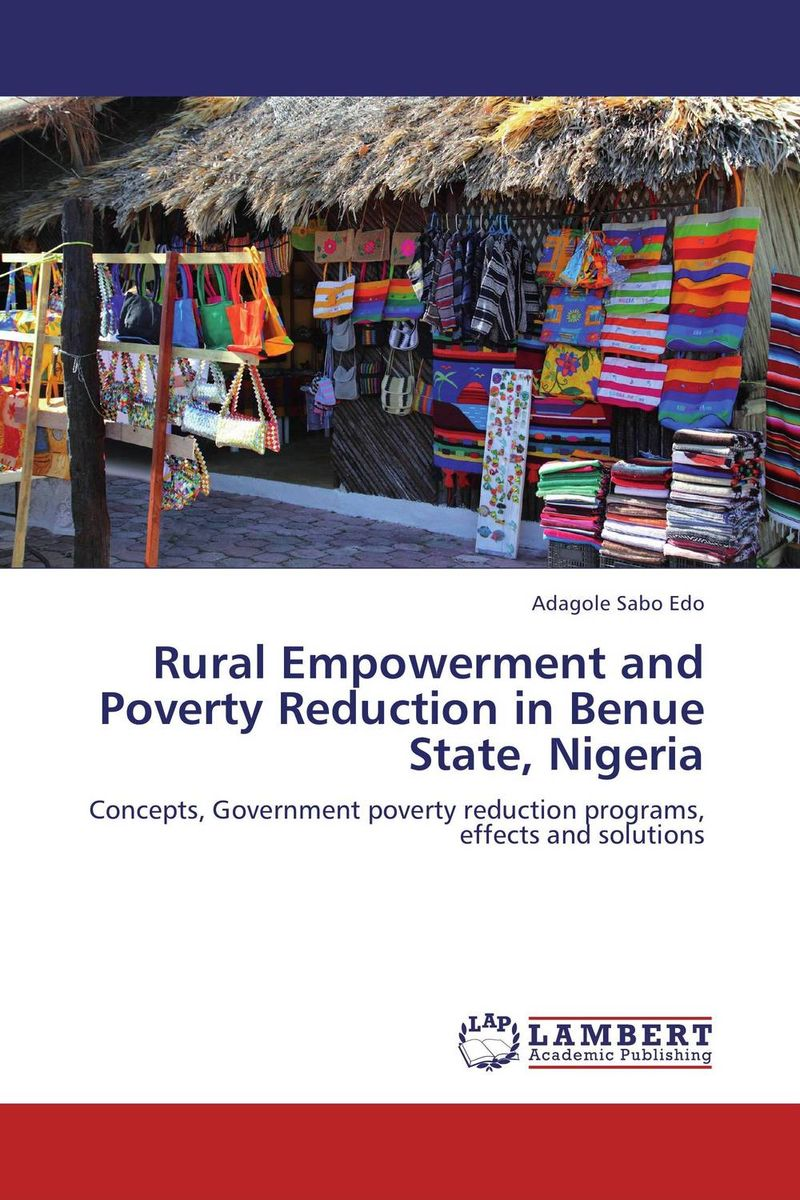 Rural Empowerment and Poverty Reduction in Benue State, Nigeria local government budgeting and poverty alleviation in rwanda