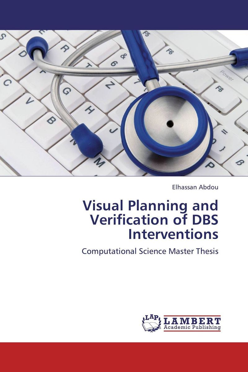 Visual Planning and Verification of DBS Interventions amburanjan santra rakesh kumar and c s bal evaluation of brain tumor recurrence role of pet spect mr