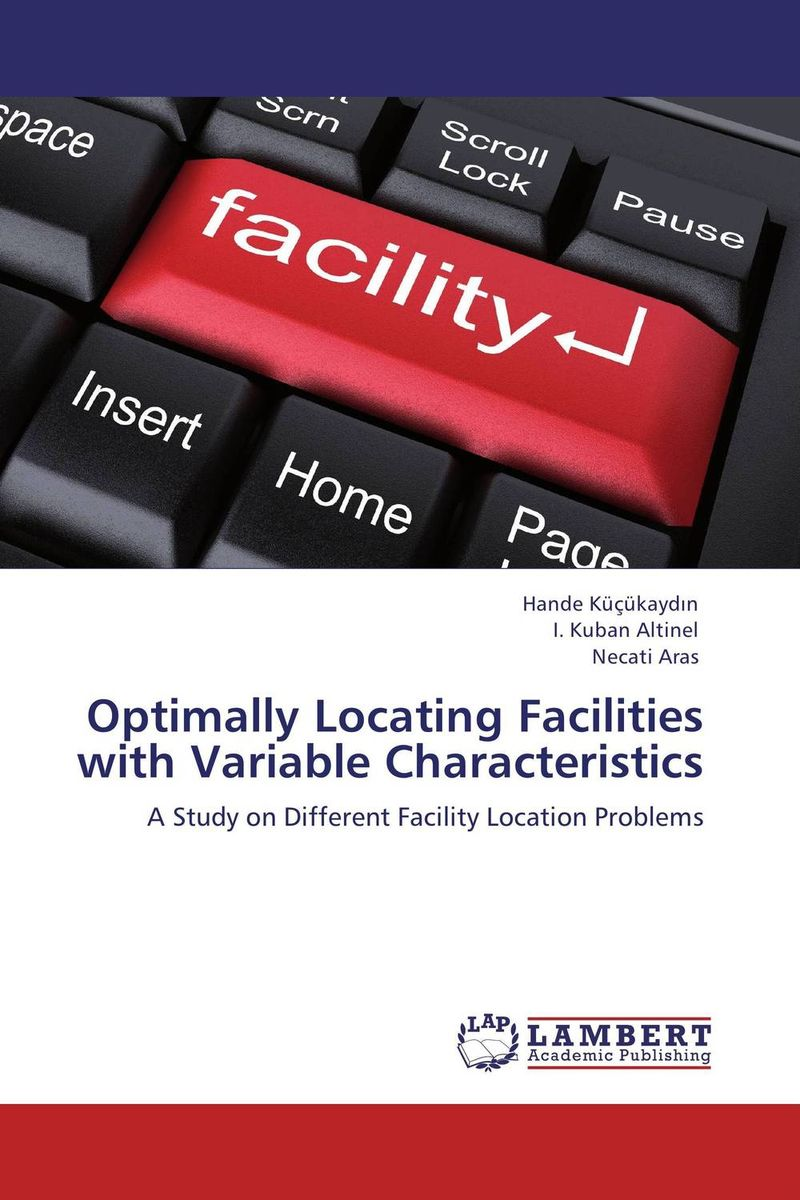 Optimally Locating Facilities with Variable Characteristics facility location and the theory of production