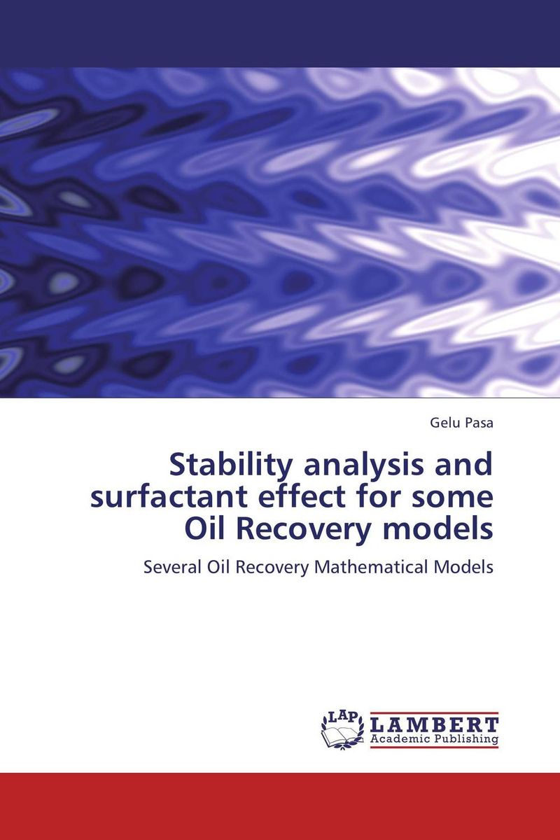 цены Stability analysis and surfactant effect for some Oil Recovery models