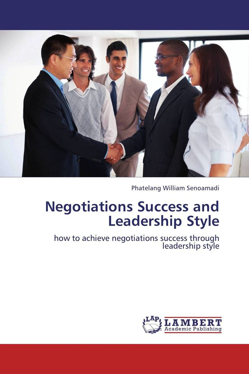 Negotiations Success and Leadership Style teresian leadership a historical analysis