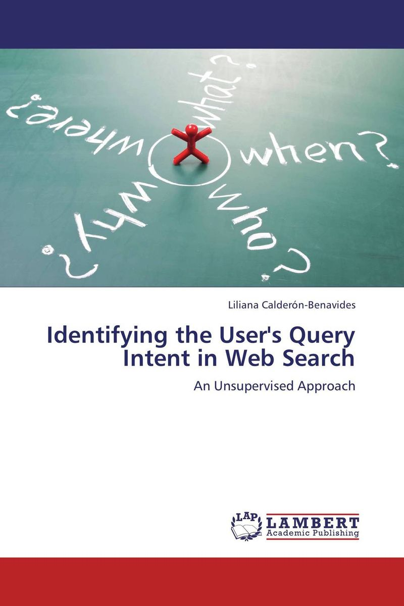 Identifying the User's Query Intent in Web Search unsupervised learning