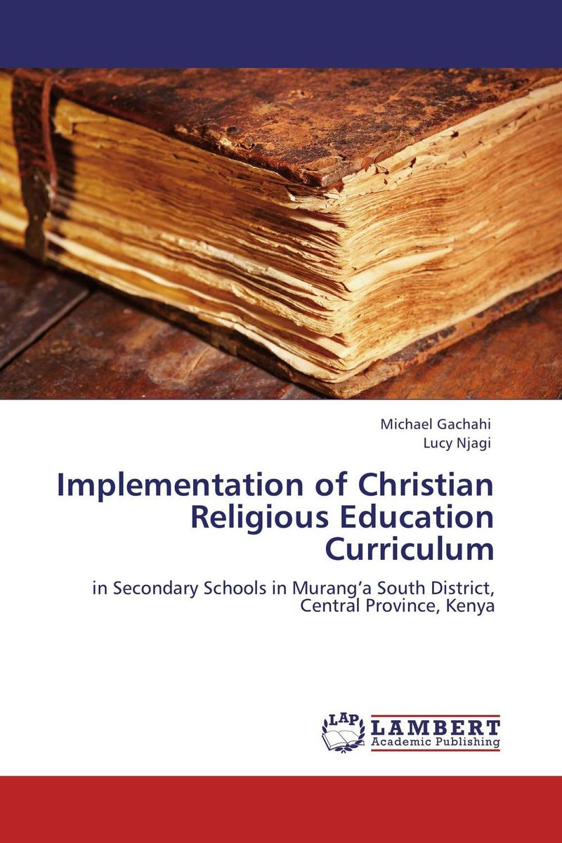 Implementation of Christian Religious Education Curriculum the implementation of environmental education in schools