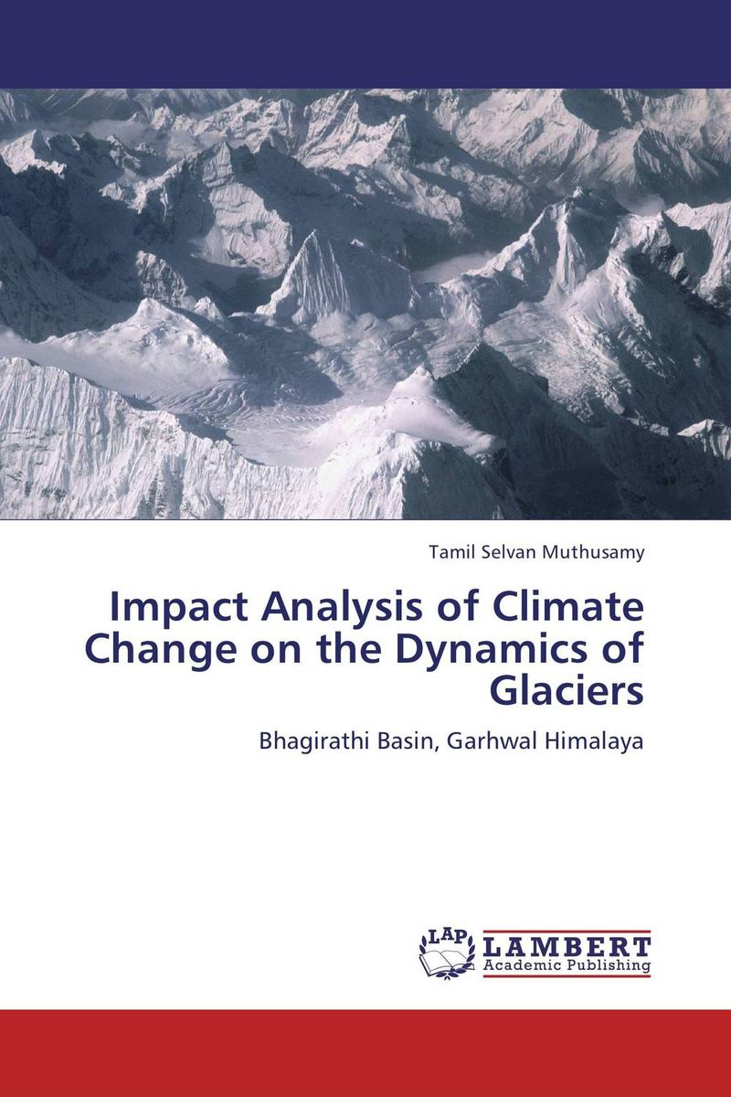Impact Analysis of Climate Change on the Dynamics of Glaciers a critical analysis of legal framework on climate change