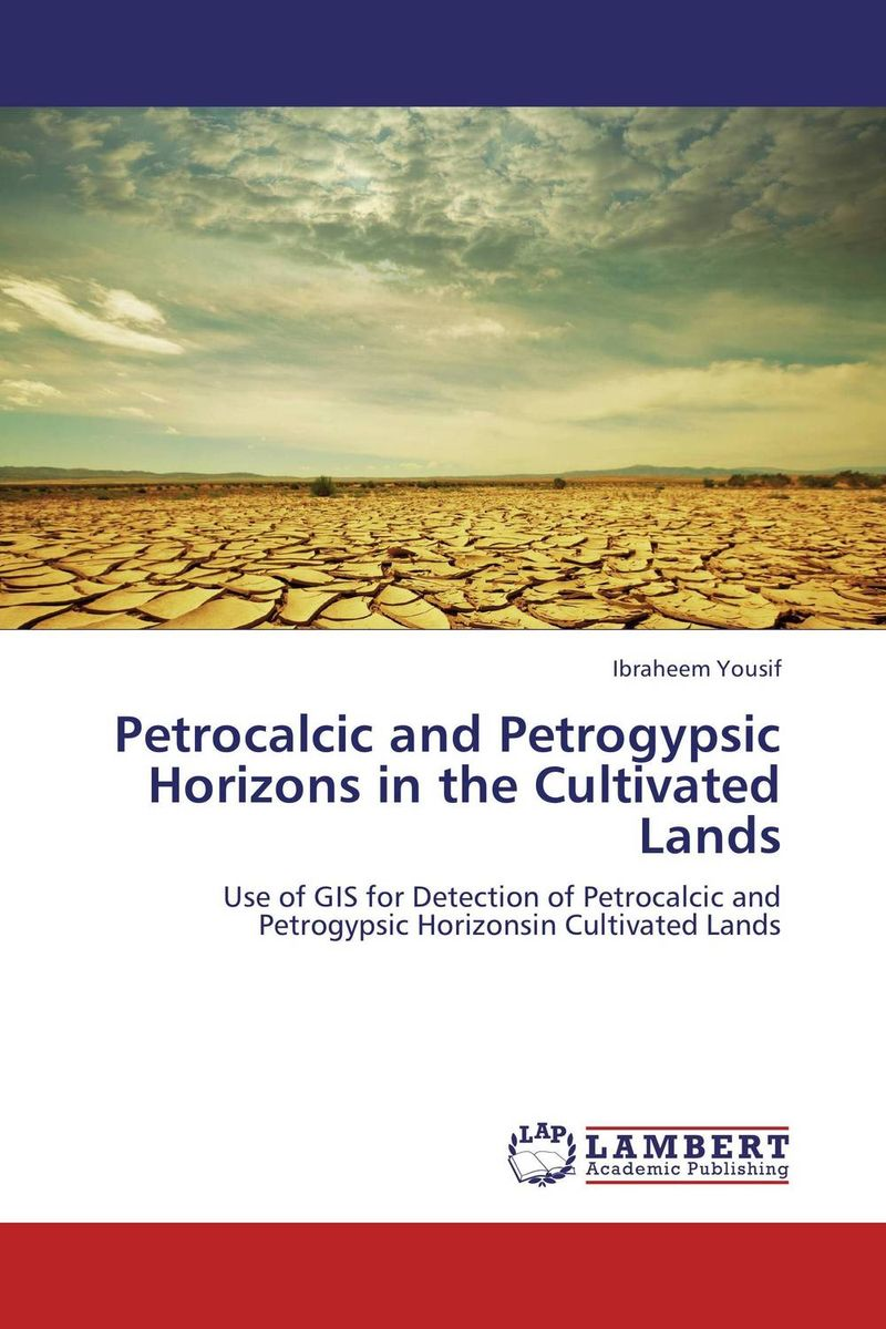 цены Petrocalcic and Petrogypsic Horizons in the Cultivated Lands