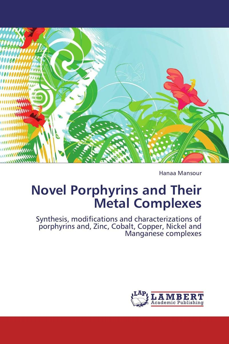 Novel Porphyrins and Their Metal Complexes the lotus of brahma volume i porphyrins and the biological universe