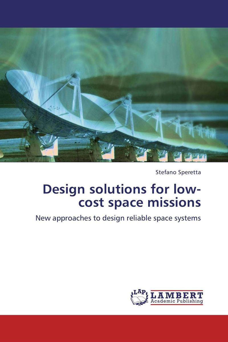 Design solutions for low-cost space missions rabindra kumar jena design space exploration of network on chip at system level