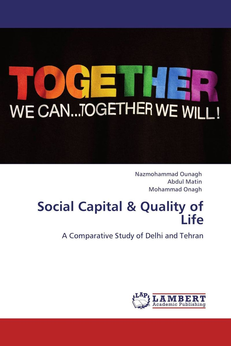 Social Capital & Quality of Life i manev social capital and strategy effectiveness an empirical study of entrepreneurial ventures in a transition economy