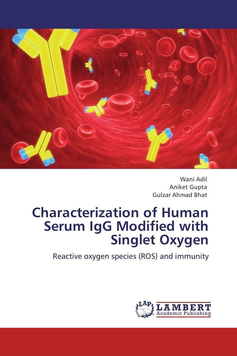 Characterization of Human Serum IgG Modified with Singlet Oxygen purnima sareen sundeep kumar and rakesh singh molecular and pathological characterization of slow rusting in wheat