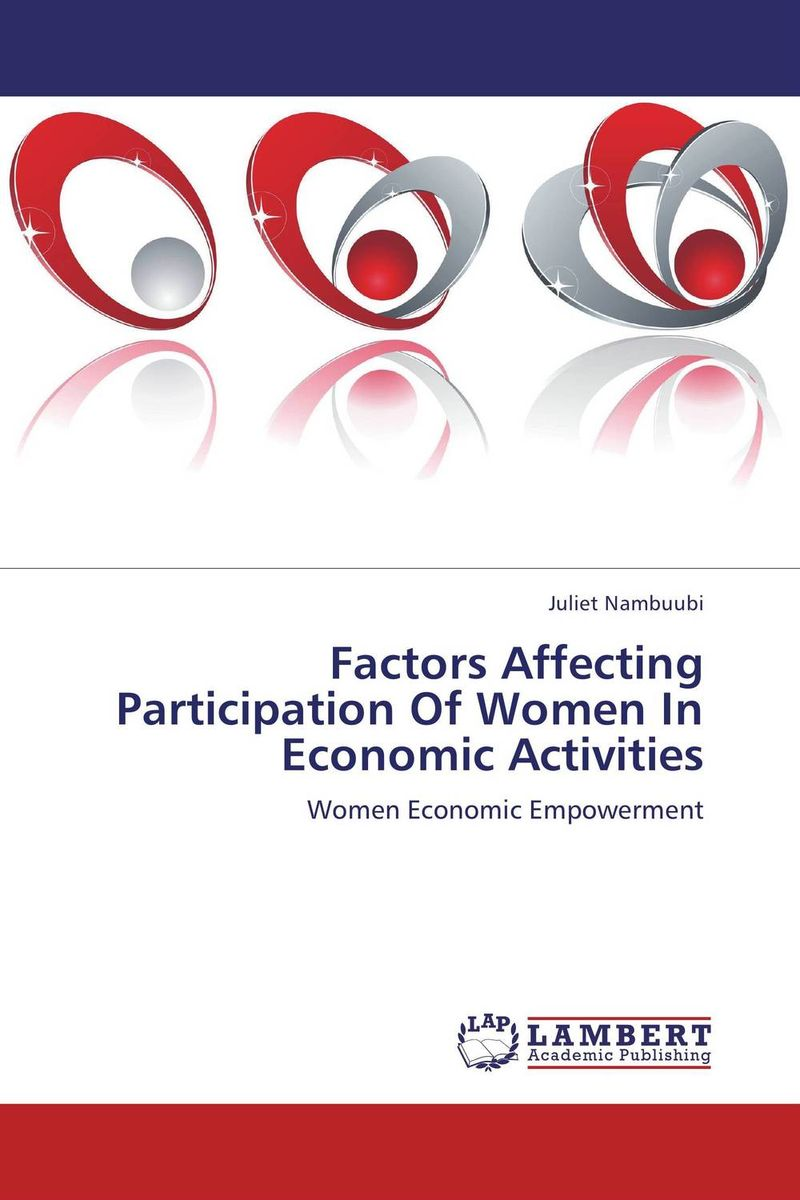 Factors Affecting Participation Of Women In Economic Activities the failure of economic nationalism in slovenia s transition