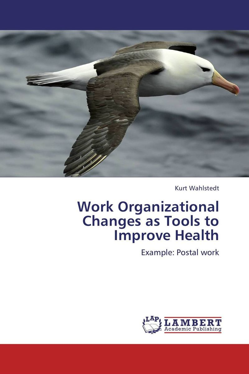 Work Organizational Changes as Tools to Improve Health postpartum psychosocial support